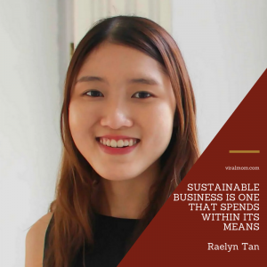 Raelyn Tan: how to start a sustainable business